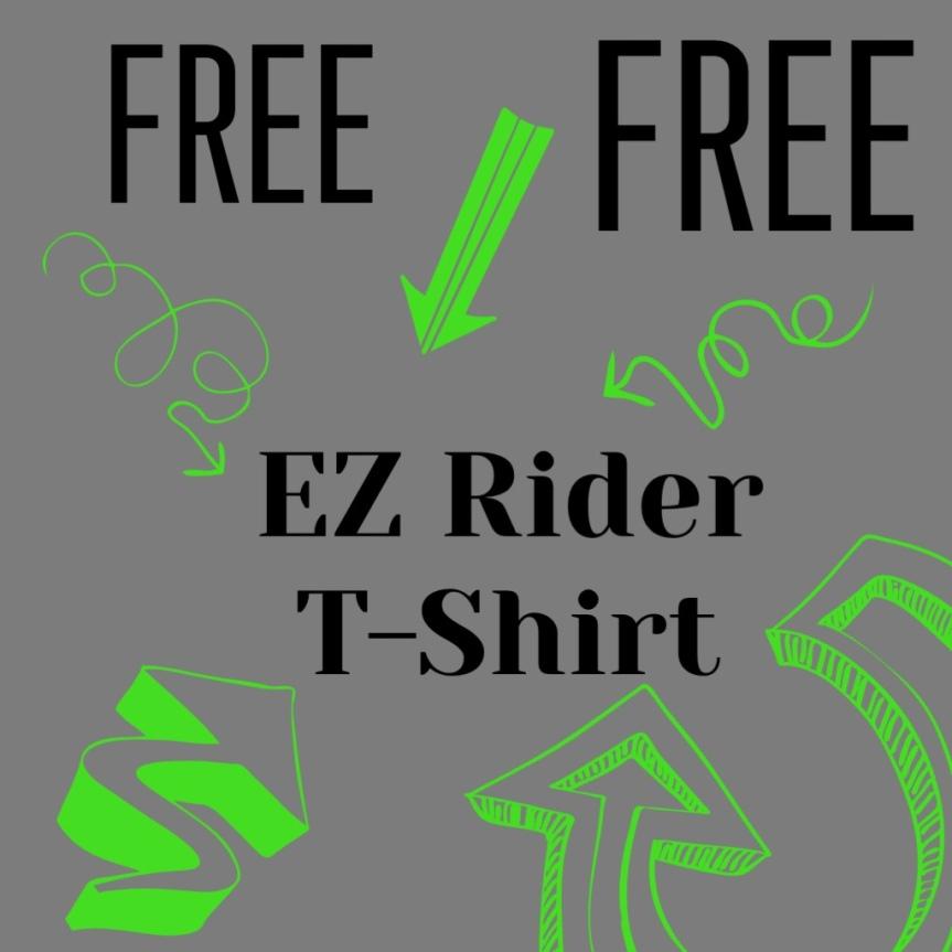 Free EZ RiderTshirt