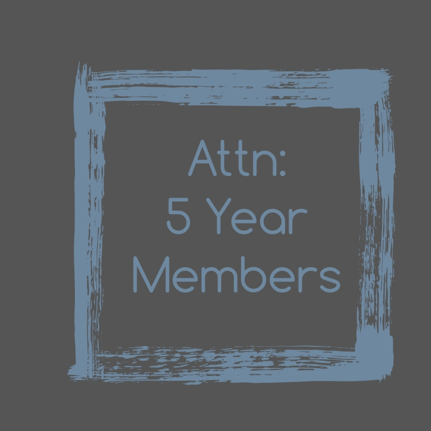 Attn: 5 YearMembers